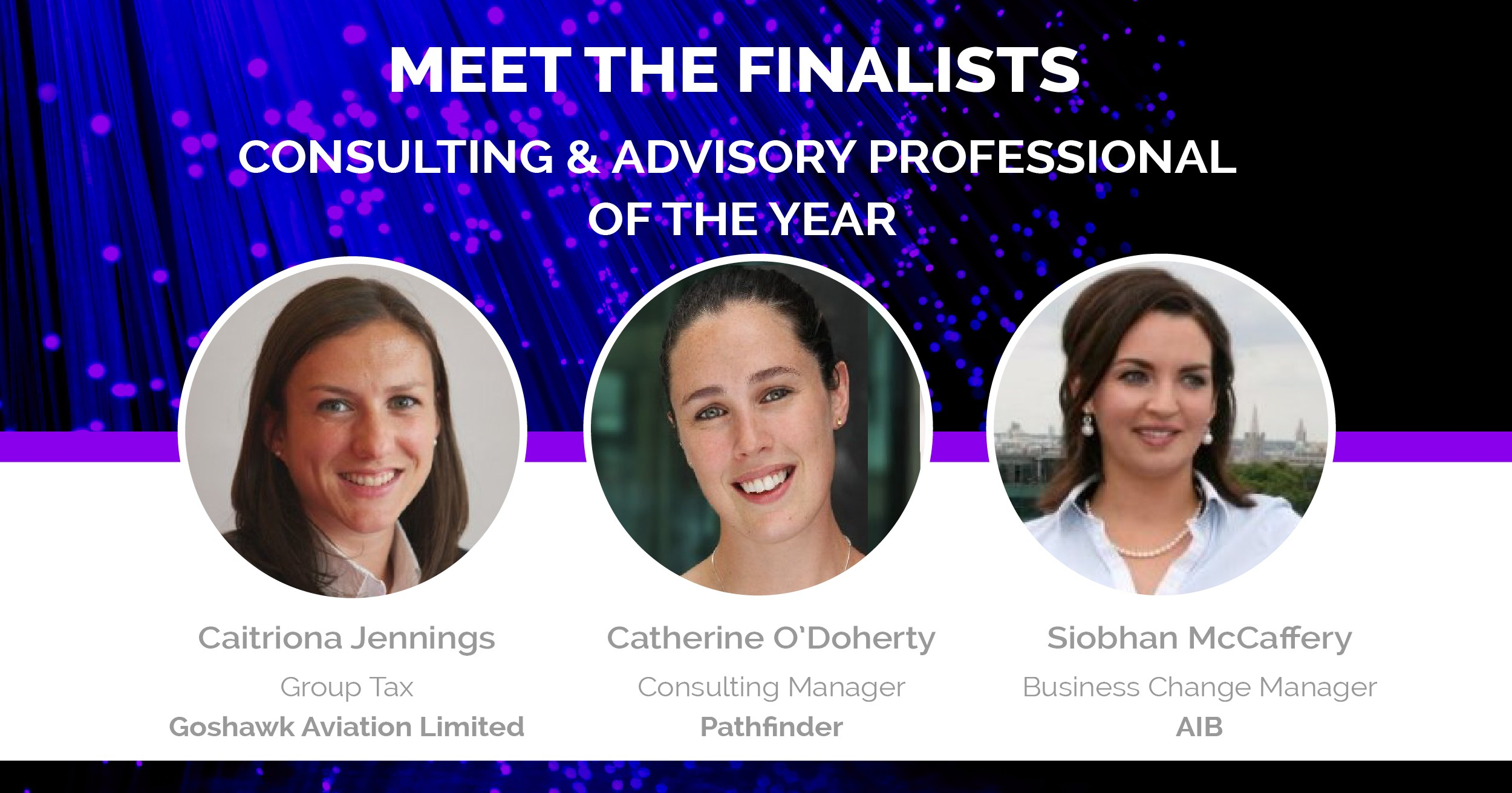 Early Career Awards Consulting & Advisory Finalists