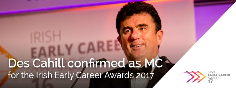 Des Cahill confirmed as MC for Irsh Early Career Awards